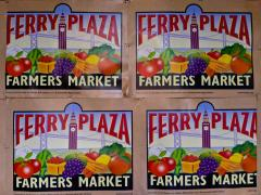 Photo : Affiche pour le grand Farmers Market au Ferry Building